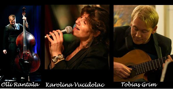 Sång: Karolina Vucidolac Gitarr: Tobias Grim Bas: Olli Rantalla