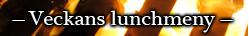 Veckans-lunchmeny